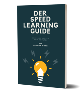 Der Speed Learning Starter Guide zum schneller lernen deiner Lernprojekte