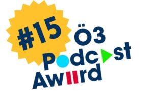 Ö3 Podcast Award Platz 15